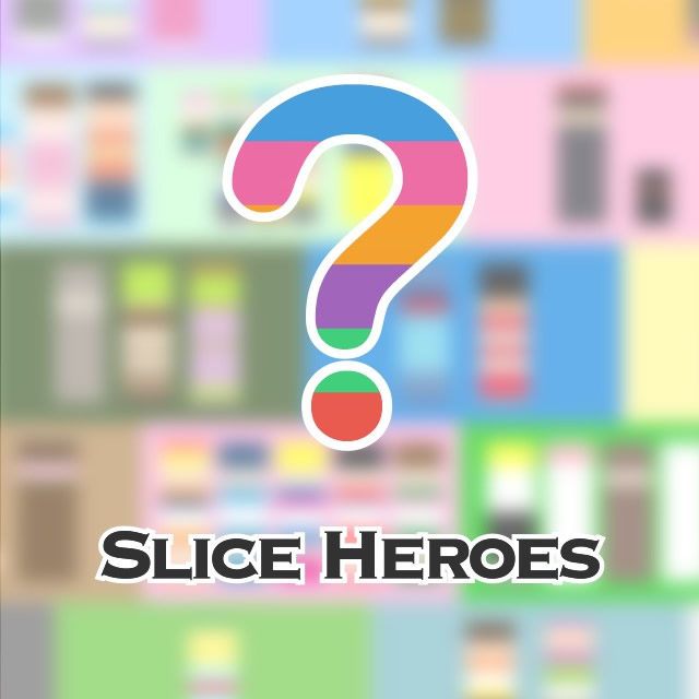 Slice HEROES!!(スラヒー)答え・攻略